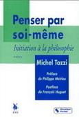 M. Tozzi | Penser par soi-même | Philosophie et société | Scoop.it