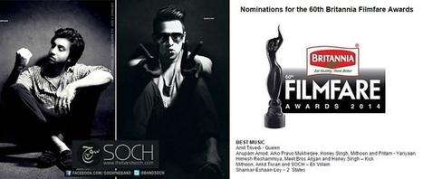 SOCH NOMMINATED FOR FILMFARE BEST MUSIC DIRECTOR FOR DOING AWARI | Style Den | Scoop.it