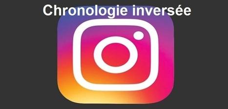 Instagram déploie globalement la chronologie inversée et triera les photos | Le Community Management autrement | Scoop.it