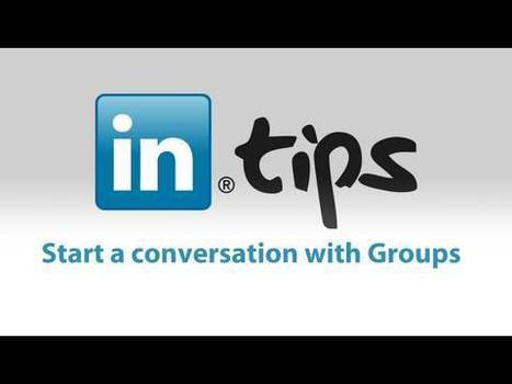 The Definitive Guide To LinkedIn Groups For Marketing | Relentlessly Creative Books | Scoop.it