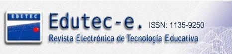 Edutec-e. Revista Electrónica de Tecnología Educativa | A New Society, a new education! | Scoop.it