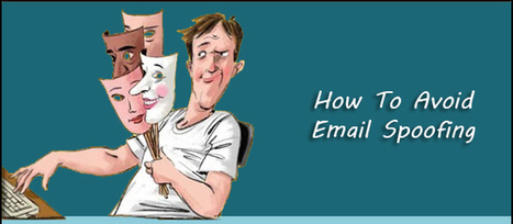How To Avoid Email Spoofing   Best Practices For Email Marketing And Affiliate Marketing   Scoop.it