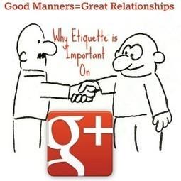Google Plus Etiquette for Success | GooglePlus Expertise | Scoop.it
