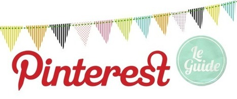 Le Guide Ultime de Pinterest pour votre Site Ecommerce | artesaniaflorae | Scoop.it