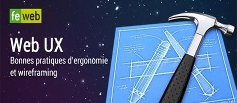 Web UX: Bonnes pratiques d'ergonomie et wireframing   #CommunicationDigitale   Scoop.it