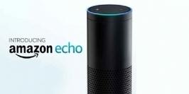 Amazon Echo : un assistant vocal à domicile | Objets connectés | Scoop.it