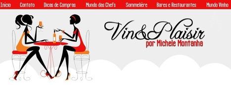 Vin&Plaisir: Carla Reis, estréia coluna no Vin&Plaisir, | Carrafouchas | Scoop.it