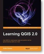 """Learning QGis 2.0"" - recensione del libro di Anita Graser 