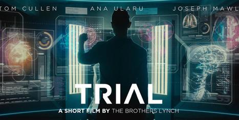 TRIAL : avant-gôut du film de sci-fi sur le téléchargement de l'esprit des Brothers Lynch | Humanoides.fr | Post-Sapiens, les êtres technologiques | Scoop.it