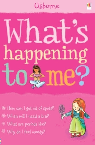 Usborne what's happening to me? Girls, mood swings, spots, stress, growth | Snazal Books, Leicester | Scoop.it
