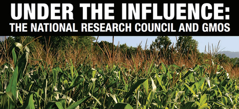 National Research Council GMO Study Compromised by Industry Ties | Organic Farming | Scoop.it