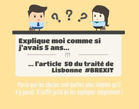 Explique-moi... l'article 50 #BREXIT | Ressources politiques Guadeloupe | Scoop.it