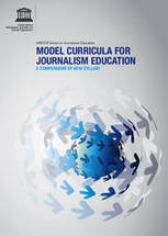 Model curricula for journalism education: a compendium of new syllabi | United Nations Educational, Scientific and Cultural Organization | Convergence Journalism | Scoop.it