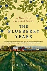 Book Review: The Blueberry Years | Urban Farm And Beehives | Vertical Farm - Food Factory | Scoop.it
