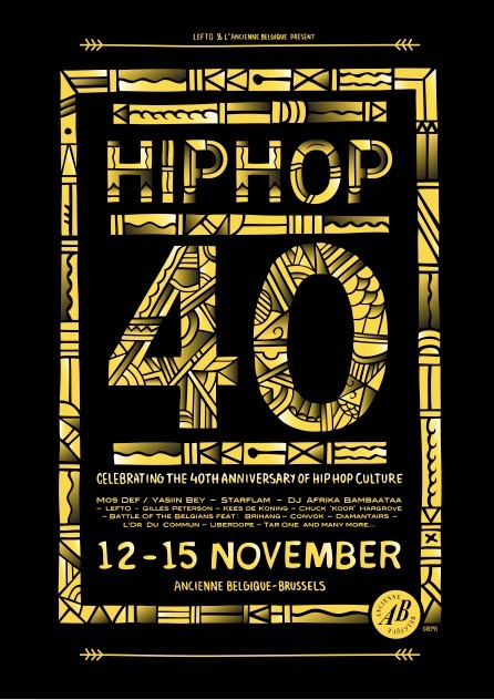 12-15.11.2014 • HIPHOP 40 @ Ancienne Belgique • Celebrating the 40th Anniversary of Hip-Hop Culture | CHRONYX.be : we love urban events ! | Scoop.it