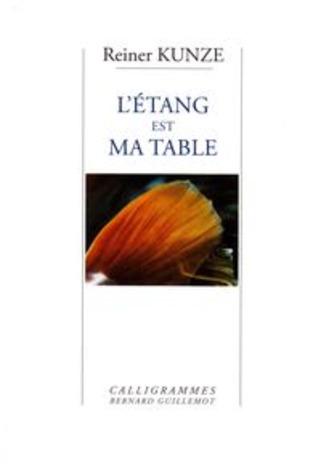 L'étang est ma table de Reiner Kunze - Poezibao | Poezibao | Scoop.it