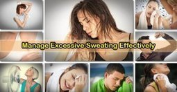 5 Ways to Effectively Cope with Excessive Sweating   Botox   Scoop.it