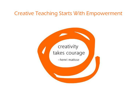 Creative Teaching Starts With Empowerment - TeachThought | Current Research | Scoop.it