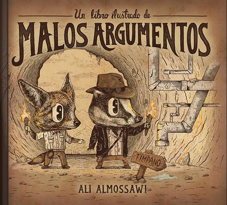 Un libro ilustrado de malos argumentos | Aula Abierta | Scoop.it