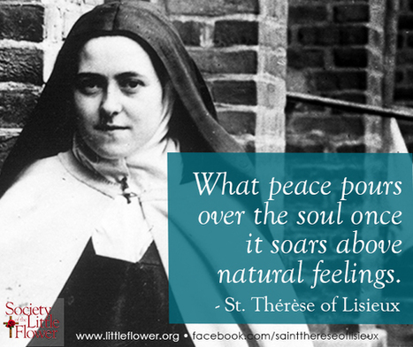 St. Therese Daily Inspiration: Above natural feelings | Catholic | Scoop.it