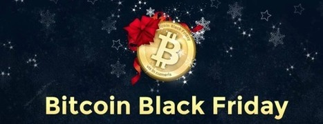 Bitcoin Black Friday: 250 retailers band together to accept Bitcoin (and fight ... - VentureBeat | Bitcoin Merchants | Scoop.it