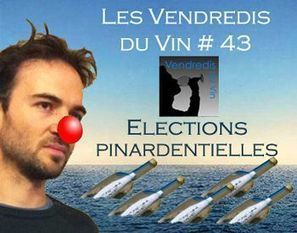 VDVs 43 : Les élections pinardentielles | Vendredis du Vin | Scoop.it