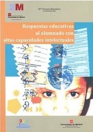 Silvina Paricio orienta: Respostas educativas ao alumnado con altas capacidades intelectuais | oriéntate | Scoop.it