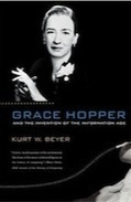 Grace Hopper and the Invention of the Information Age by Kurt W Beyer - review | Sciences & Technology | Scoop.it