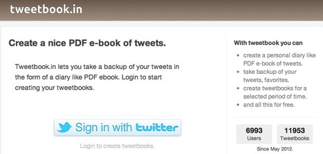 Create a nice PDF e-book of tweets with tweetbook.in | Didactics and Technology in Education | Scoop.it