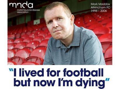 Mark Maddox: Football v MND | Motor Neurone Disease | Scoop.it