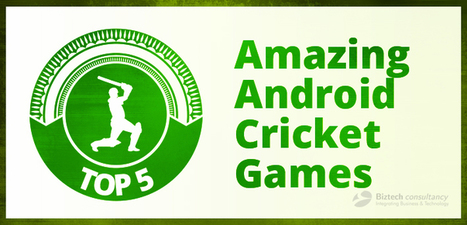 Top 5 Amazing Android Cricket Games | Android & IOS  Application Development | Scoop.it