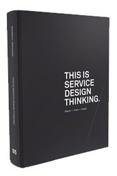 This is Service Design Thinking | Designdeserviços | Scoop.it