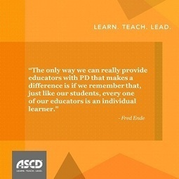 » The Journey to Lifelong Learning Begins with Professional DevelopmentASCD Inservice | Principles for Effective Use of Instructional Technology | Scoop.it