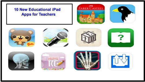 10 New Educational iPad Apps for Teachers ~ Educational Technology and Mobile Learning | iPads in Education | Scoop.it