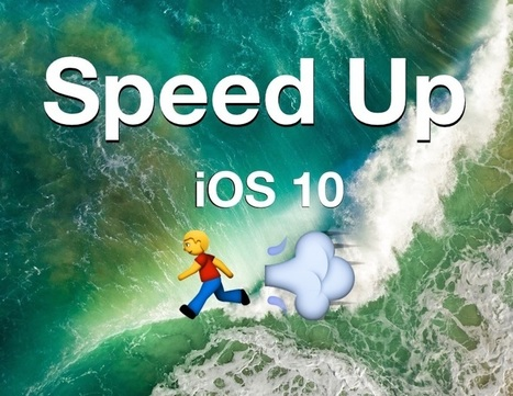 iOS 10 Slow on iPhone or iPad? Here's How to Speed It Up | iPads, MakerEd and More  in Education | Scoop.it