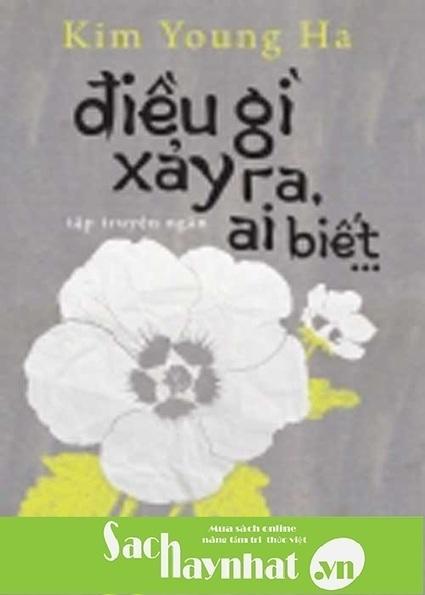 Điều Gì Xảy Ra, Ai Biết… là một cuốn sách hay tại sachhaynhat.vn | sachhaynhat.vn | Scoop.it