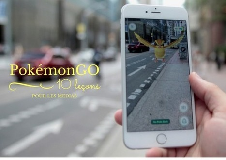 Pokémon Go : 10 leçons pour les médias | Fresh from Edge Communication | Scoop.it