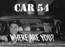 Car 54 Where are you? | Daddytude | Scoop.it