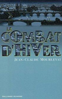 Le combat d'hiver - Jean-Claude Mourlevat   Concours Lecture Millefeuilles   Scoop.it