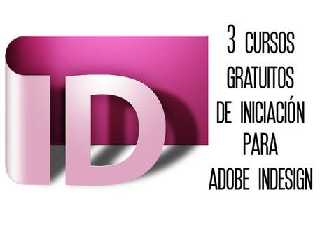 3 cursos gratuitos para Adobe InDesign | Sobre Marketing Online y cómo crecer en Internet | Scoop.it