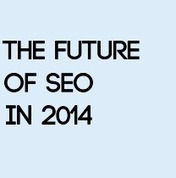 What will the future of SEO look like in 2014 and beyond? | All Things Marketing & SEO | Scoop.it