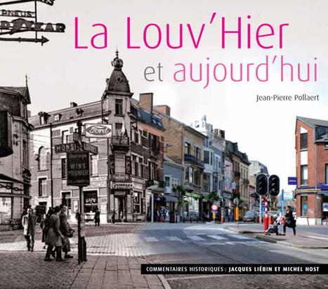 La Louvière... hier et aujourd'hui   Jaclen 's photographie   Scoop.it