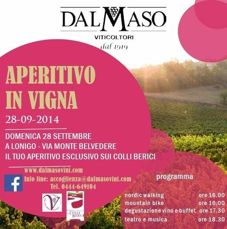 Aperitivo in vigna – 28 settembre 2014 | Azienda Vinicola DAL MASO | Italian Wine - Dal Maso Winery | Scoop.it