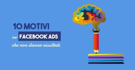 10 (possibili) motivi per Facebook Ads che non danno risultati   My city Rome   Scoop.it