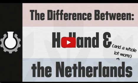 Holland vs Netherlands - The Expat Magazine | expat | Scoop.it