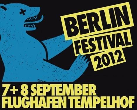 Berlin Festival 2012 | Artistic startups Berlin | Scoop.it