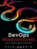 DevOps Troubleshooting: Linux Server Best Practices - Free eBook Share | Hey Hey how to give please legal | Scoop.it