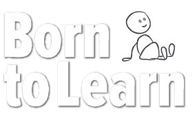 Born to Learn ~ You are Born to Learn | Learning and Teaching | Scoop.it