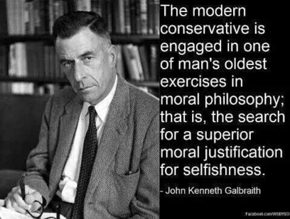 Modern Conservatives ~John Kenneth Galbraith | Secular Curated News & Views | Scoop.it