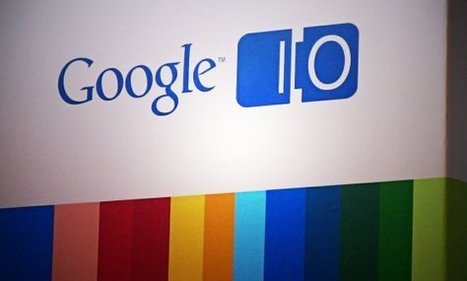 Top 10 Google I/O 2013 Announcements Related To Teaching And Learning | APRENDIZAJE | Scoop.it